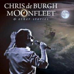 Chris De Burgh • Moonfleet and Other Stories • CD