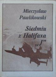 Mieczysław Pawlikowski • Siedmiu z Halifaxa J