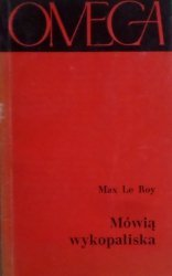 Max Le Roy • Mówią wykopaliska. Życie starożytnego Rzymu