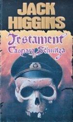 Jack Higgins • Testament Caspara Schultza