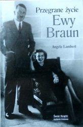Braun Angela Lambert • Przegrane życie Ewy