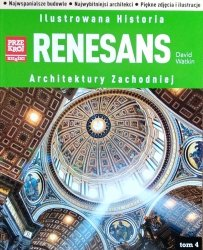 David Watkin • Ilustrowana Historia Architektury Zachodniej. Renesans