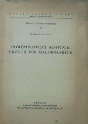 Marian Kucała • Porównawczy słownik trzech wsi małopolskich [dedykacja autora]