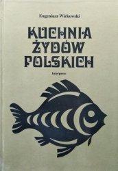 Eugeniusz Wirkowski • Kuchnia Żydów polskich