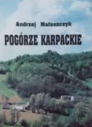 Andrzej Matuszczyk • Pogórze karpackie