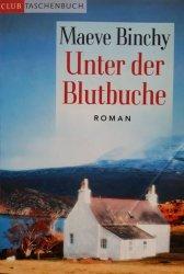 Maeve Binchy • Unter Der Blutbuche