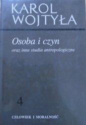 Karol Wojtyła • Osoba i czyn oraz inne studia antropologiczne