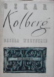 Oskar Kolberg • Krakowskie. Część II. Dzieła wszystkie 6