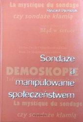 Ryszard Dyoniziak • Sondaże a manipulowanie społeczeństwem