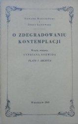 Edward Marczewski, Jerzy Łanowski • O zdegradowaniu kontemplacji. Wokół wiersza Cypriana Norwida Plato i Archita