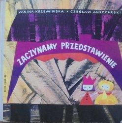 Janina Krzemińska, Czesław Janczarski • Zaczynamy przedstawienie