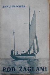 Jan J. Fischer • Pod żaglami [1931]