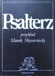 Marek Skwarnicki • Psałterz [dedykacja autorska]