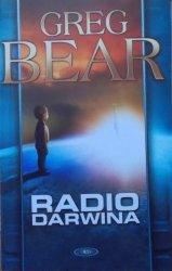 Greg Bear • Radio Darwina