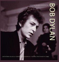 Chris Rushby • Bob Dylan. Ilustrowana biografia