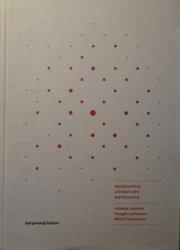 red. Grzegorz Jankowicz, Michał Tabaczyński • Socjologia literatury. Antologia