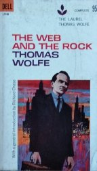 Thomas Wolfe • The Web and the Rock