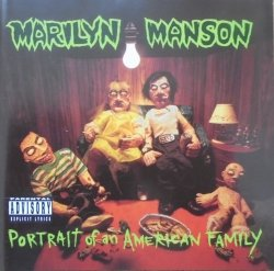 Marilyn Manson • Portrait of an American Family • CD