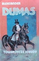 Alexander Dumas • Towarzysze Jehudy