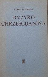Karl Rahner • Ryzyko chrześcijanina
