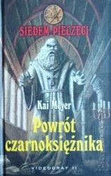Kai Meyer • Powrót czarnoksiężnika