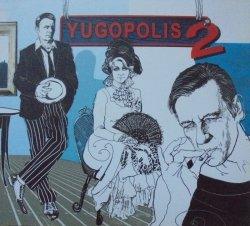 Yugopolis • Yugopolis 2 • CD