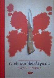 Jurgen Thorwald • Godzina detektywów