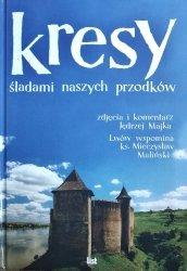 Mieczysław Maliński • Kresy. Śladami naszych przodków