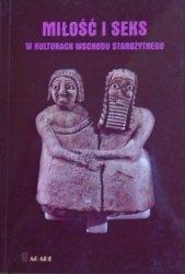 Krystyna Szarzyńska, Krystyna Łyczkowska, Edward Lipiński, Maciej Popko • Miłość i seks w kulturach wschodu starożytnego