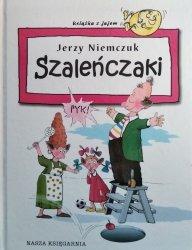 Jerzy Niemczuk • Szaleńczaki