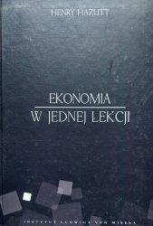 Henry Hazlitt • Ekonomia w jednej lekcji