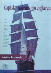 Krzysztof Tadeusz Baranowski • Zapiski najemnego żeglarza
