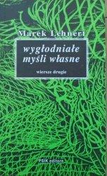Marek Lehnert • Wyszukane myśli własne [dedykacja autorska]