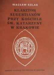 Wacław Kolak • Klasztor Augustianw przy kościele św. Katarzyny w Krakowie