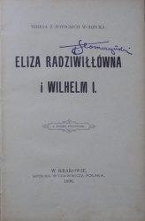 Teresa z Potockich Wodzicka • Eliza Radziwiłłówna i Wilhelm I.