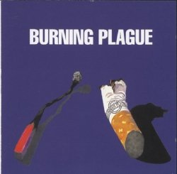 Burning Plague • Burning Plague • CD