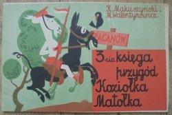 Makuszyński i Walentynowicz • 3-ga księga przygód Koziołka Matołka