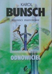 Karol Bunsch • Odnowiciel