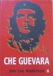 Jon Lee Anderson • Che Guevara