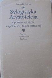 Jan Łukasiewicz • Sylogistyka Arystotelesa z punktu widzenia współczesnej  logiki formalnej