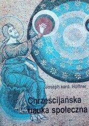Joseph Hoffner • Chrześcijańska nauka społeczna