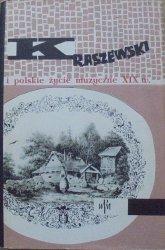 opr. Stefan Świerzewski • J.I.Kraszewski i polskie życie muzyczne XIX wieku