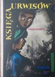 Edmund Niziurski • Księga urwisów [Zbigniew Rychlicki]