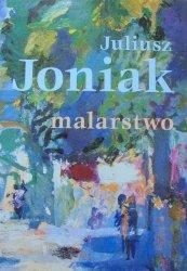 Juliusz Joniak • Malarstwo