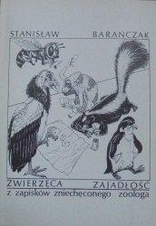 Stanisław Barańczak • Zwierzęca zajadłość. Z zapisków zniechęconego zoologa