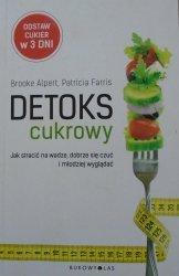 Brooke Alpert, Patricia Farris • Detoks cukrowy