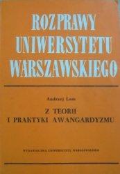 Andrzej Lam • Z teorii i praktyki awangardyzmu [Przyboś, Różewicz, awangarda] [dedykacja autora]
