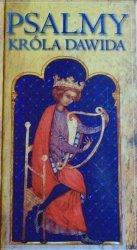 przekład Bohdan Drozdowski • Psalmy Króla Dawida