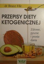 dr Bruce Fife • Przepisy diety ketogenicznej