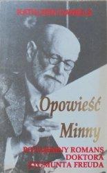 Kathleen Daniels • Opowieść Minny. Potajemny romans doktora Zygmunta Freuda